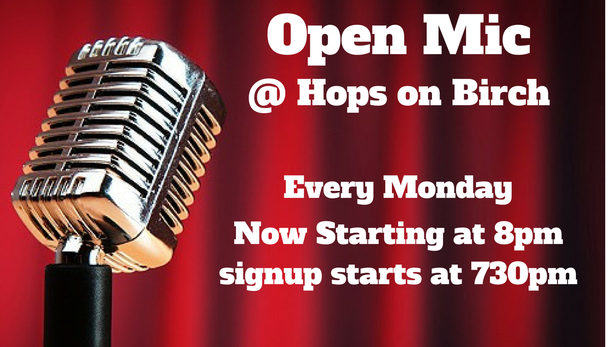 Open Mic At Hops On Birch