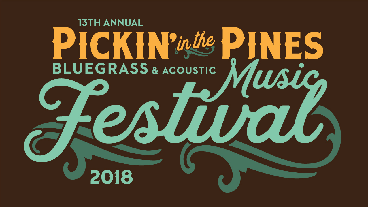 13th Annual Pickin' In The Pines Lineup Announcement